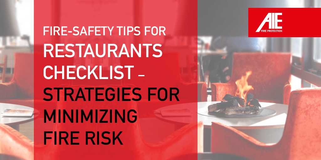 Restaurant Fire Safety Tips: Create Your Commercial Kitchen Fire Safety Plan & Fire Safety Checklist