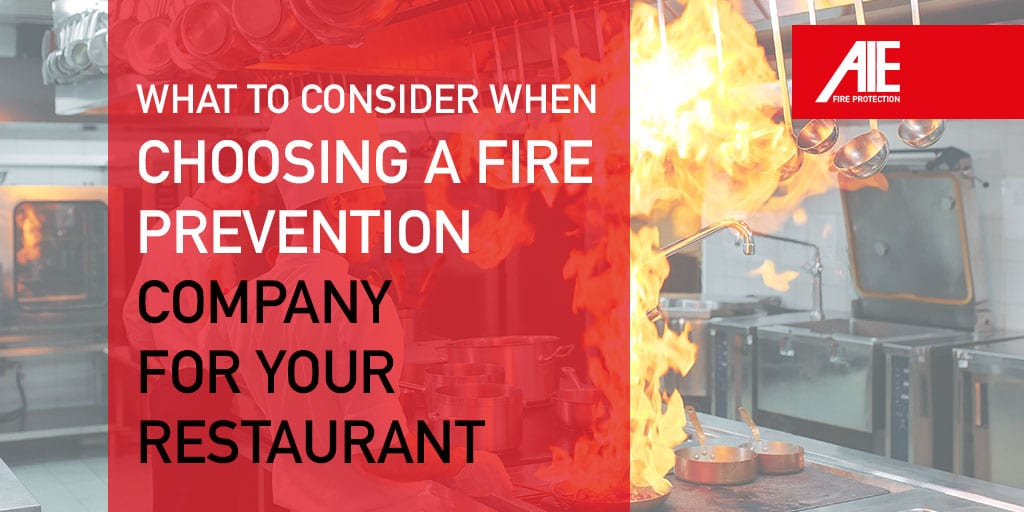 How to Choose the Top Fire Protection Companies for Your Restaurant or Multi-Site Business