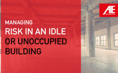 Guide to Risk Management in Idle, Unoccupied, or Vacant Commercial Buildings