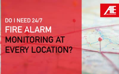 Do I Need 24/7 Commercial Fire Alarm Monitoring Services at Every Location?