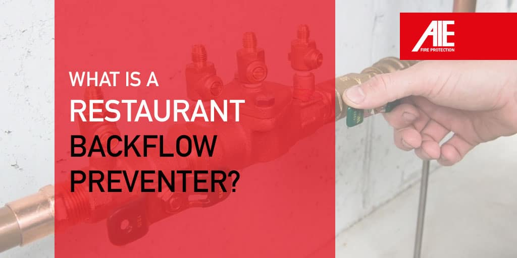 Commercial Backflow Preventer Inspections, Broken Backflow Devices & Why It's Vital to Restaurant Water Systems