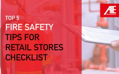 Top 5 Tips for Fire-Safety in Retail Stores: Fire Protection Plan Checklist