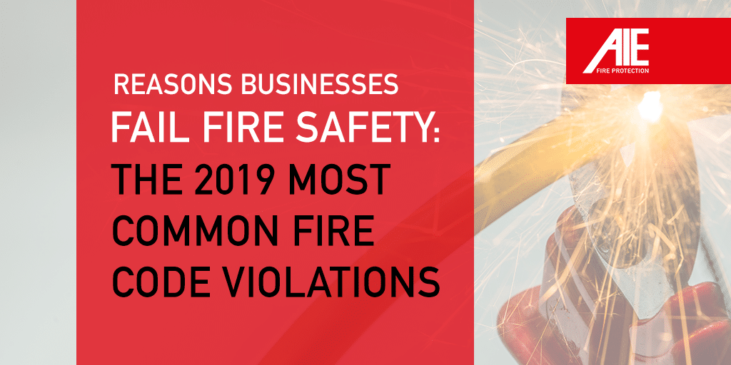 Reasons for Fire Safety Fails: The Most Common Building Fire Code Violations