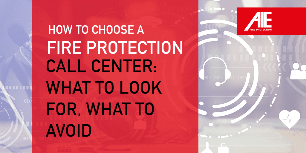 Emergency Fire Protection Call Centers: What to Look for & What to Avoid
