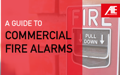 Guide to Commercial Fire Alarm Systems: Types of Fire Alarm Systems & When to Use Each
