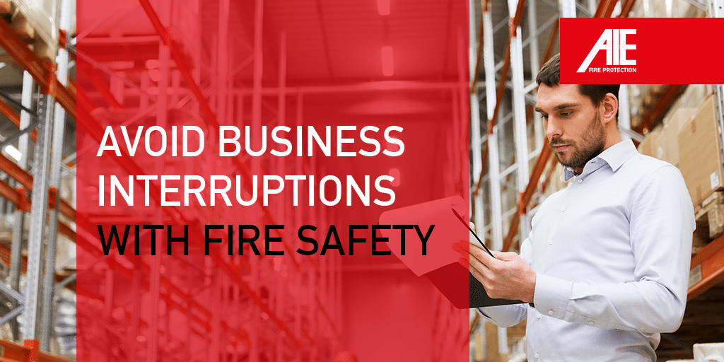 How to Avoid Business Interruptions with Fire Safety